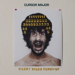 Cursor Major - Silent Disco Punch Up EP
