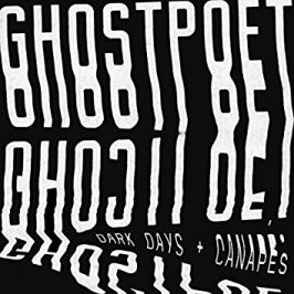 Ghostpoet - Dark Days & Canapés