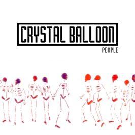 Crystal Balloon - People EP