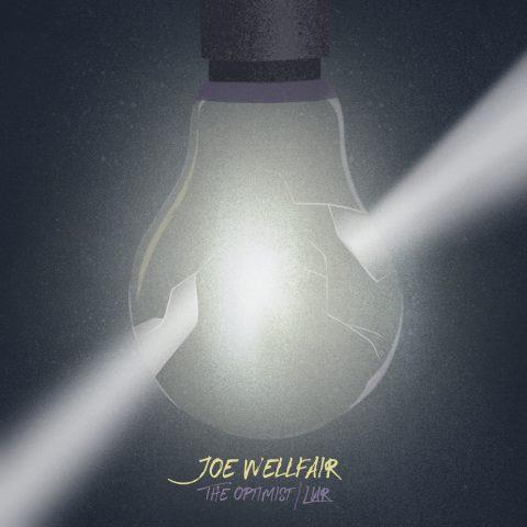 First Listen: Joseph Wellfair - The Optimist/Liar