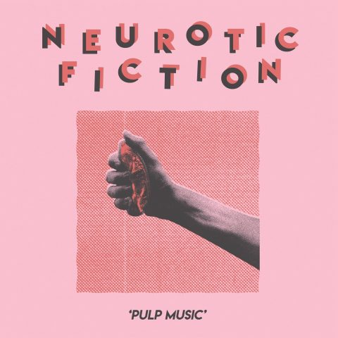 Neurotic Fiction - Pulp Music 1