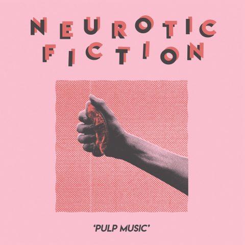Neurotic Fiction - Pulp Music 1