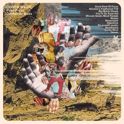 Oliver Wilde - Post-Frenz Container Buzz