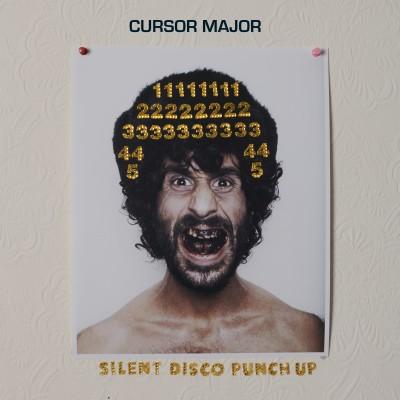 Cursor Major - Silent Disco Punch Up EP
