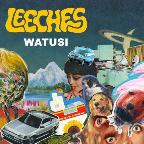 LEECHES - Watusi EP 1