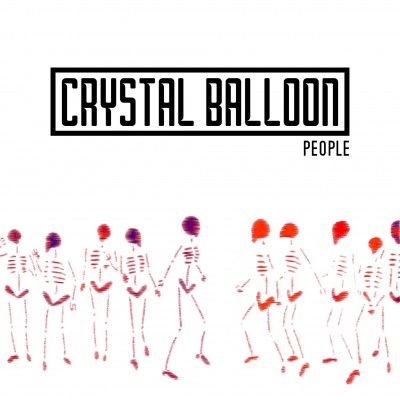 Crystal Balloon - People EP