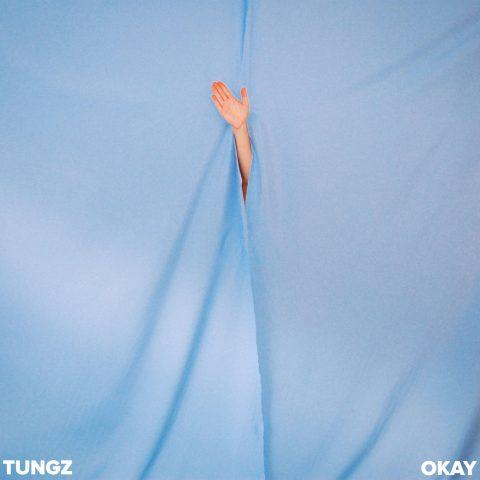 Tungz - Okay EP